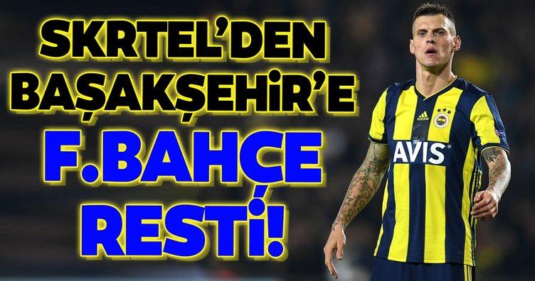 Martin Skrtel'den Başakşehir'e Fenerbahçe resti! İşte ödenen rakam