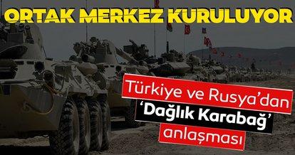 TürkiyeveRusya'dan 'Dağlık Karabağ' anlaşması:Ateşkesi izlemekle görevli ortak merkez kurulacak