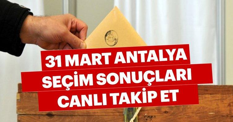 Antalya seçim sonuçları için sandıklar açılıyor! 31 Mart 2019 ilçe ilçe Antalya seçim sonuçları ve oy oranları hızlı öğren!