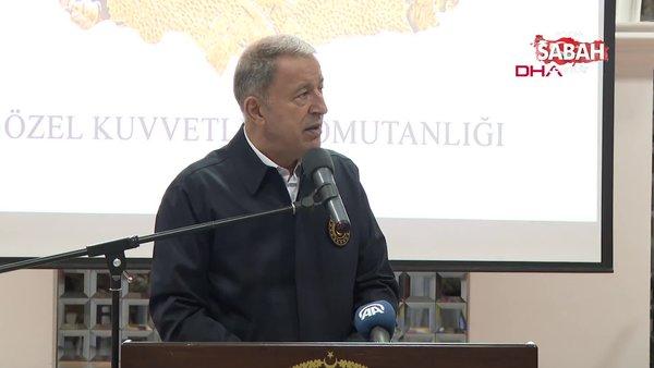 Milli Savunma Bakanı Hulusi Akar'dan Özel Kuvvetler Komutanlığı'nı ziyaretinde önemli açıklamalar