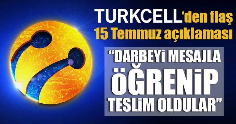 Turkcell'den flaş 15 Temmuz açıklaması!