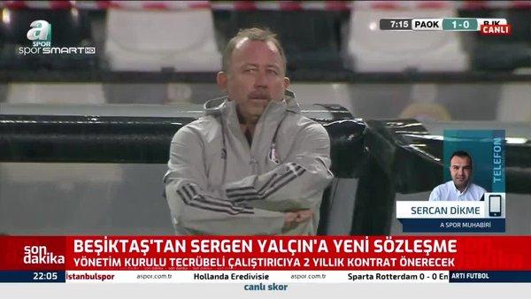 Beşiktaş'tan Sergen Yalçın'a 2 yıllık teklif!
