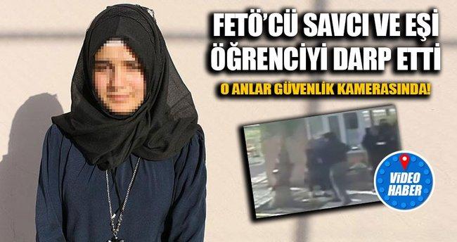 FETÖ'cü savcı ve eşinin öğrenciyi darp etme anları kameraya yansıdı