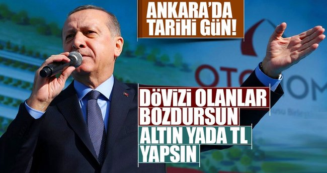 Cumhurbaşkanı Erdoğan: Yastık altındaki dövizleri TL'ye çevirin