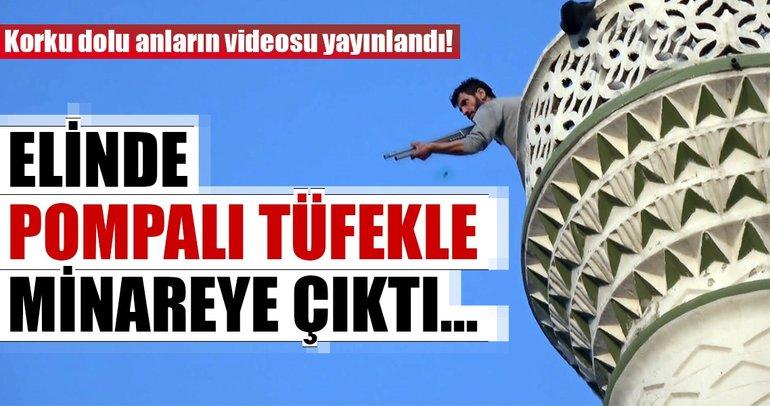 Bursa'da tüfekle minareye çıkan şahsın görüntüleri ortaya çıktı